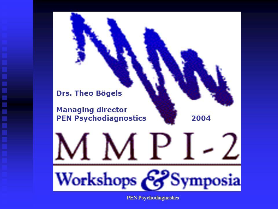 Drs. Theo Bögels Managing director PEN Psychodiagnostics 2004