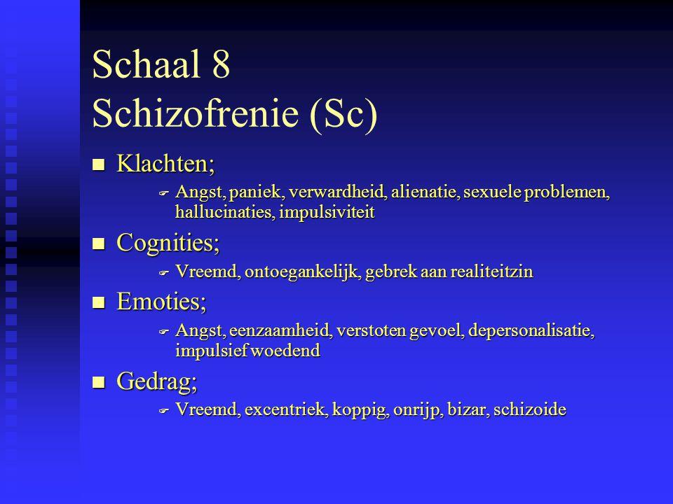Schaal 8 Schizofrenie (Sc)