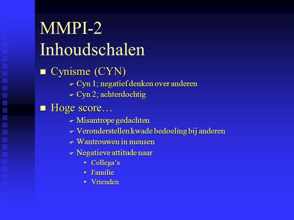 MMPI-2 Inhoudschalen Cynisme (CYN) Hoge score…