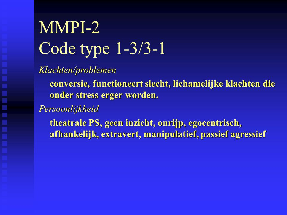 MMPI-2 Code type 1-3/3-1 Klachten/problemen