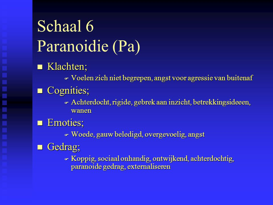 Schaal 6 Paranoidie (Pa)