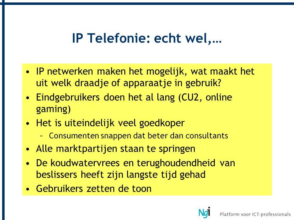 IP Telefonie: echt wel,…