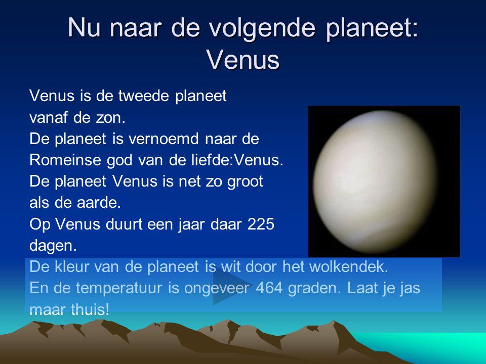 Nu naar de volgende planeet: Venus
