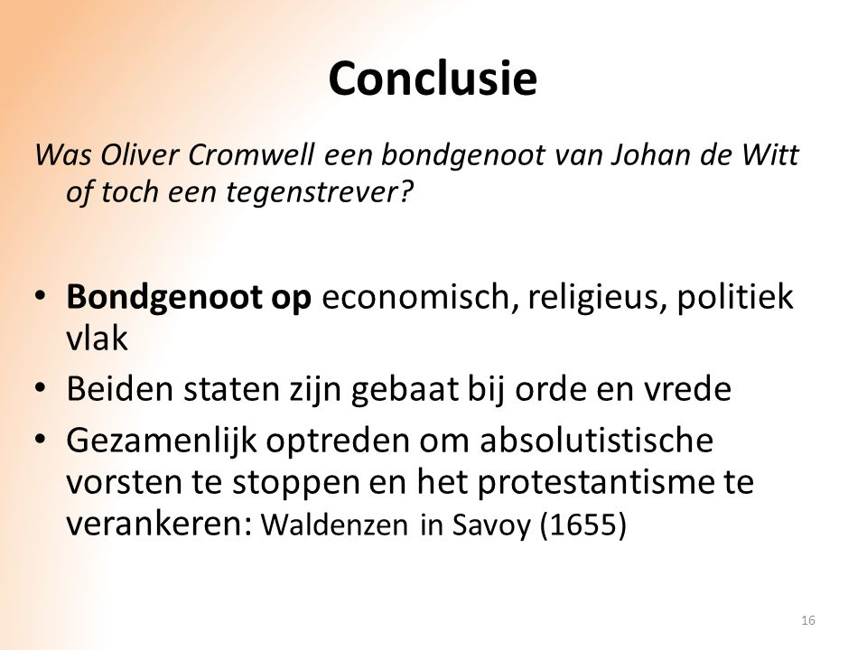 Conclusie Bondgenoot op economisch, religieus, politiek vlak