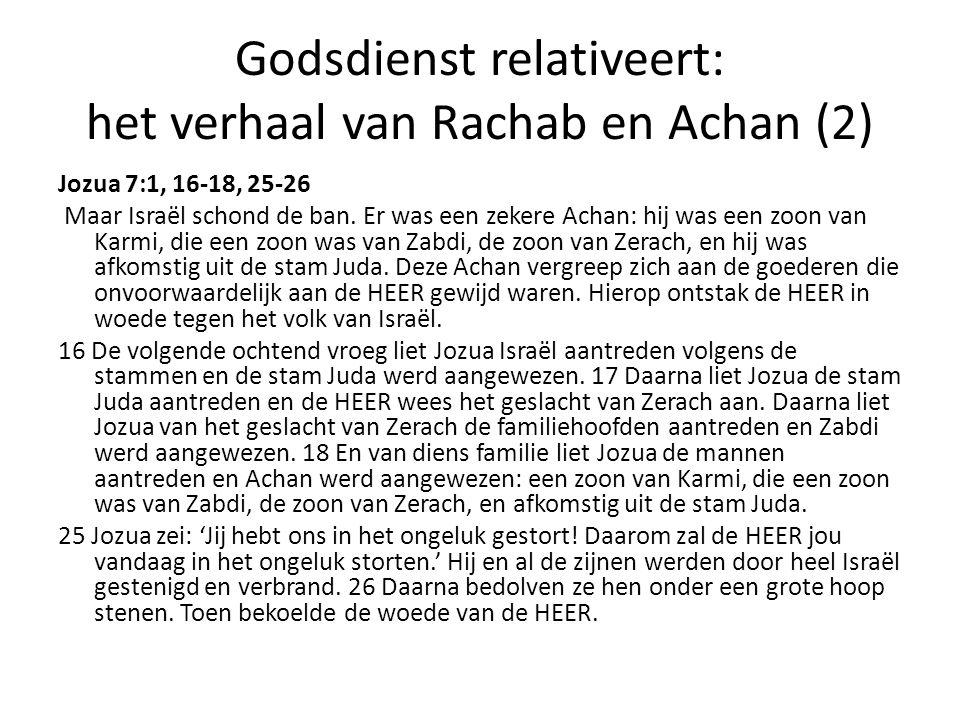 Godsdienst relativeert: het verhaal van Rachab en Achan (2)