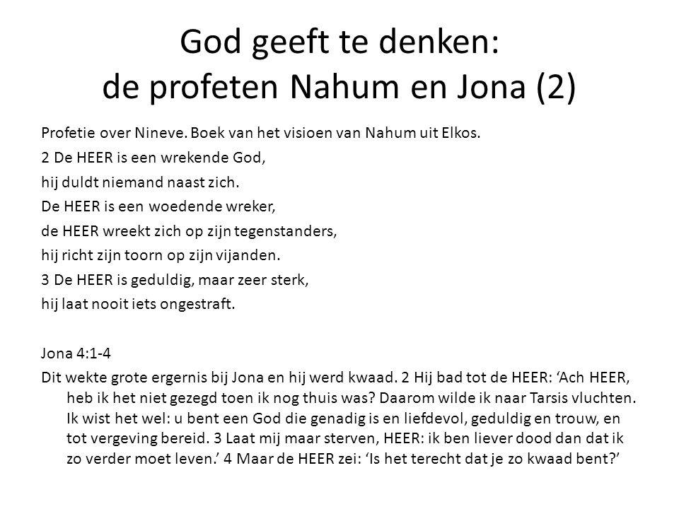 God geeft te denken: de profeten Nahum en Jona (2)