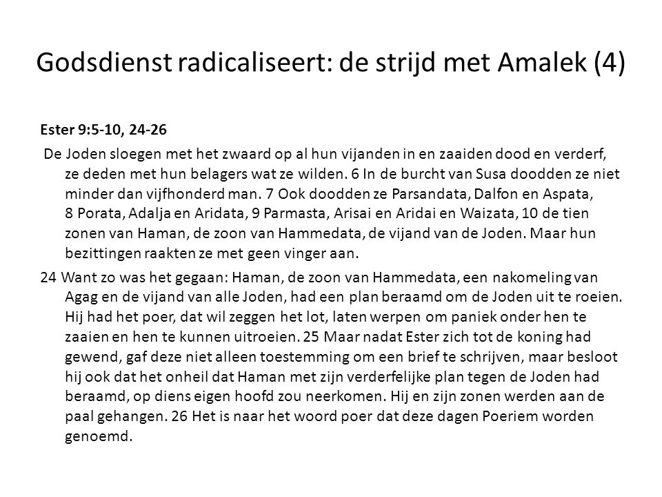 Godsdienst radicaliseert: de strijd met Amalek (4)