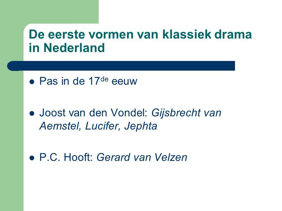 De eerste vormen van klassiek drama in Nederland