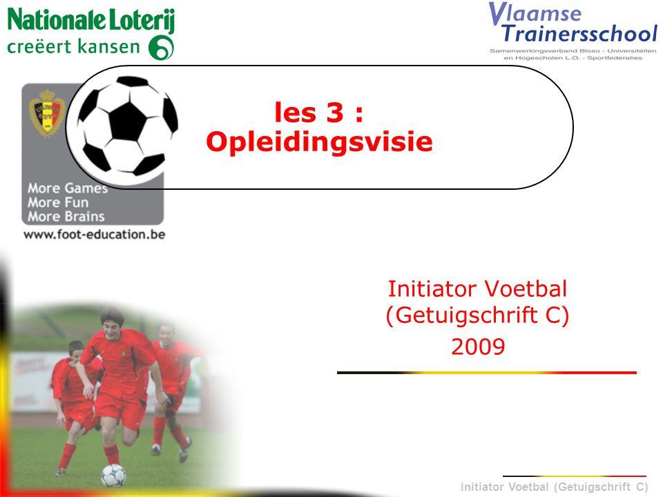 Initiator Voetbal (Getuigschrift C) 2009