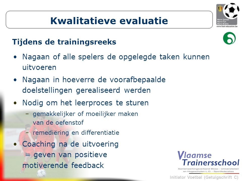 Kwalitatieve evaluatie Tijdens de trainingsreeks