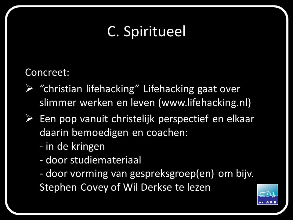 C. Spiritueel Concreet: