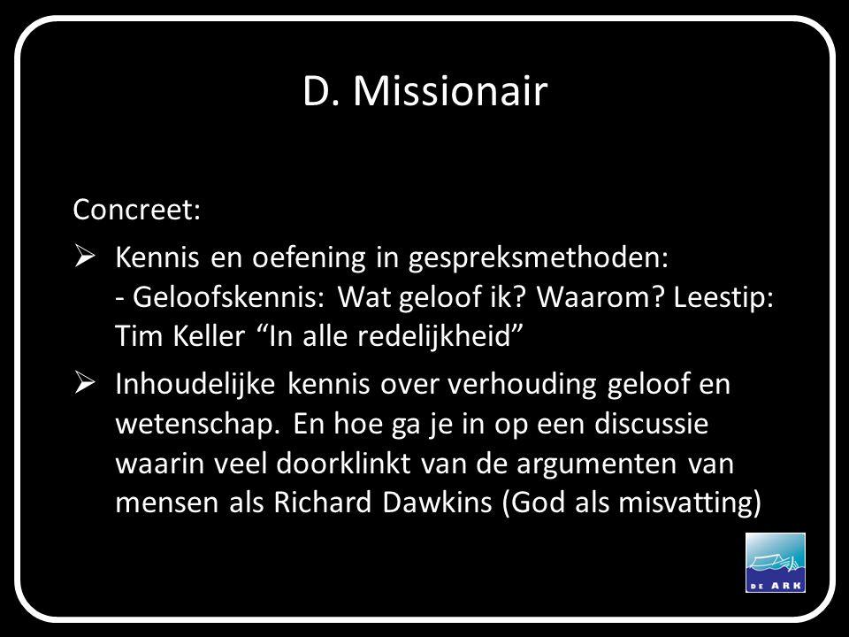 D. Missionair Concreet: