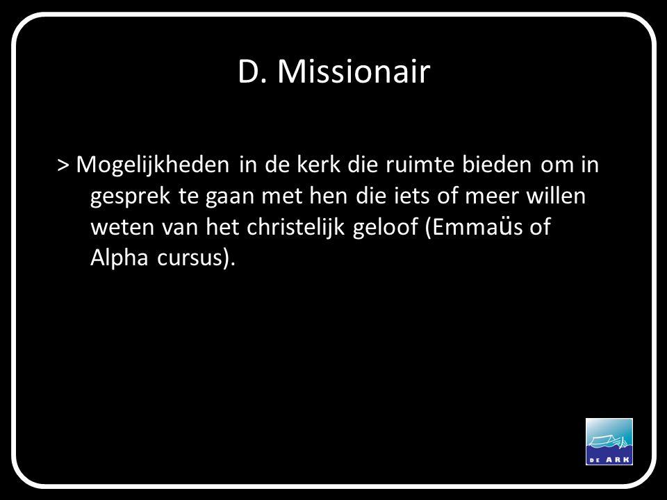 D. Missionair