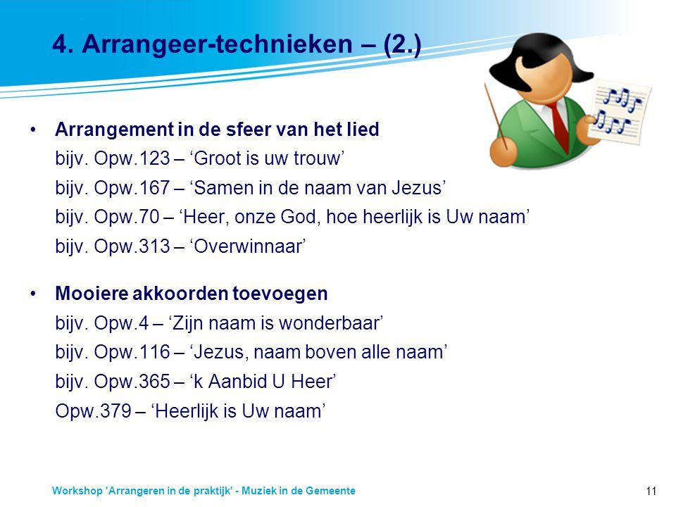 4. Arrangeer-technieken – (2.)