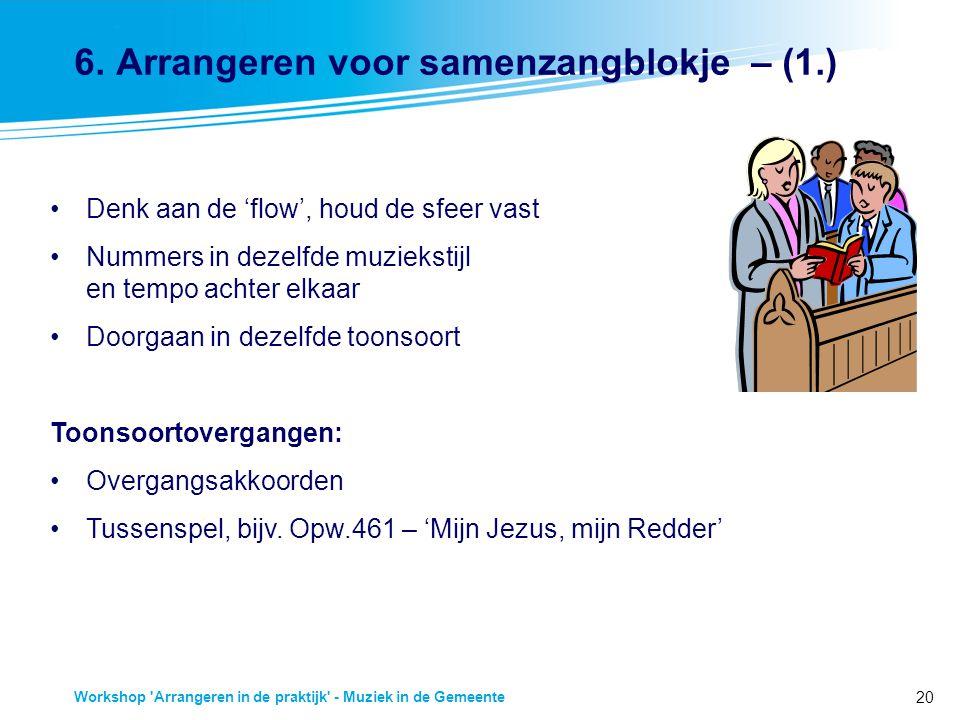 6. Arrangeren voor samenzangblokje – (1.)