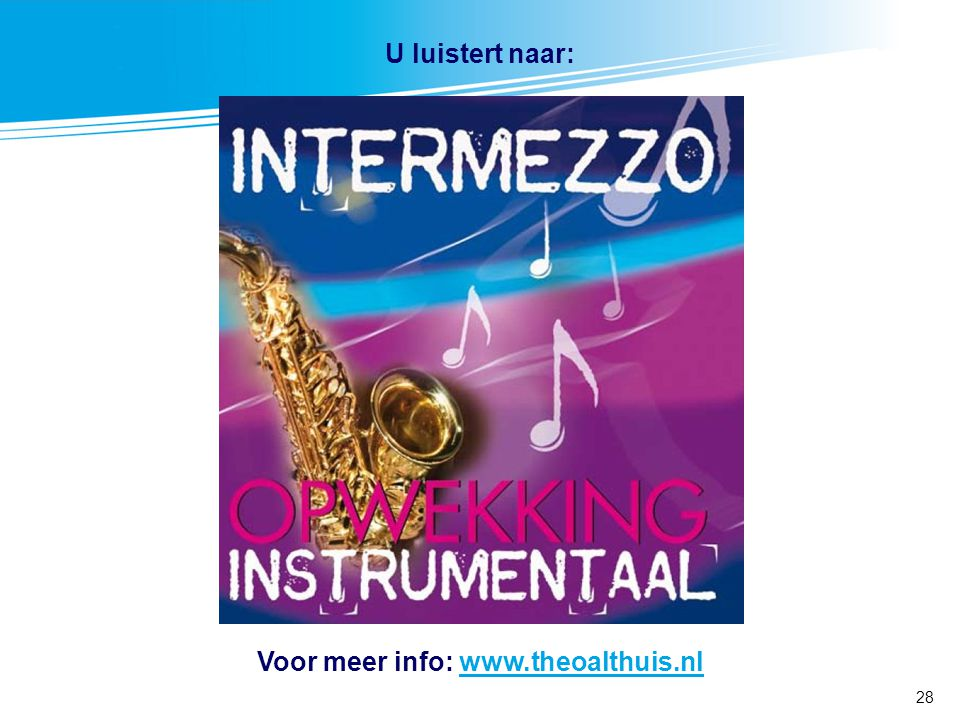 Voor meer info: www.theoalthuis.nl