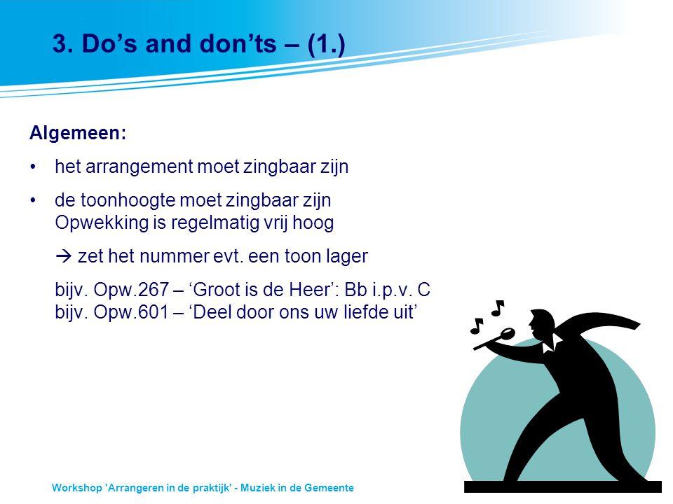 3. Do's and don'ts – (1.) Algemeen: het arrangement moet zingbaar zijn