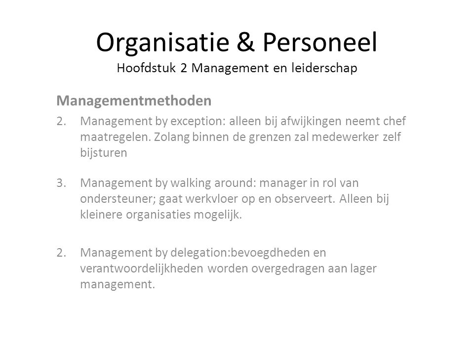 Organisatie & Personeel Hoofdstuk 2 Management en leiderschap