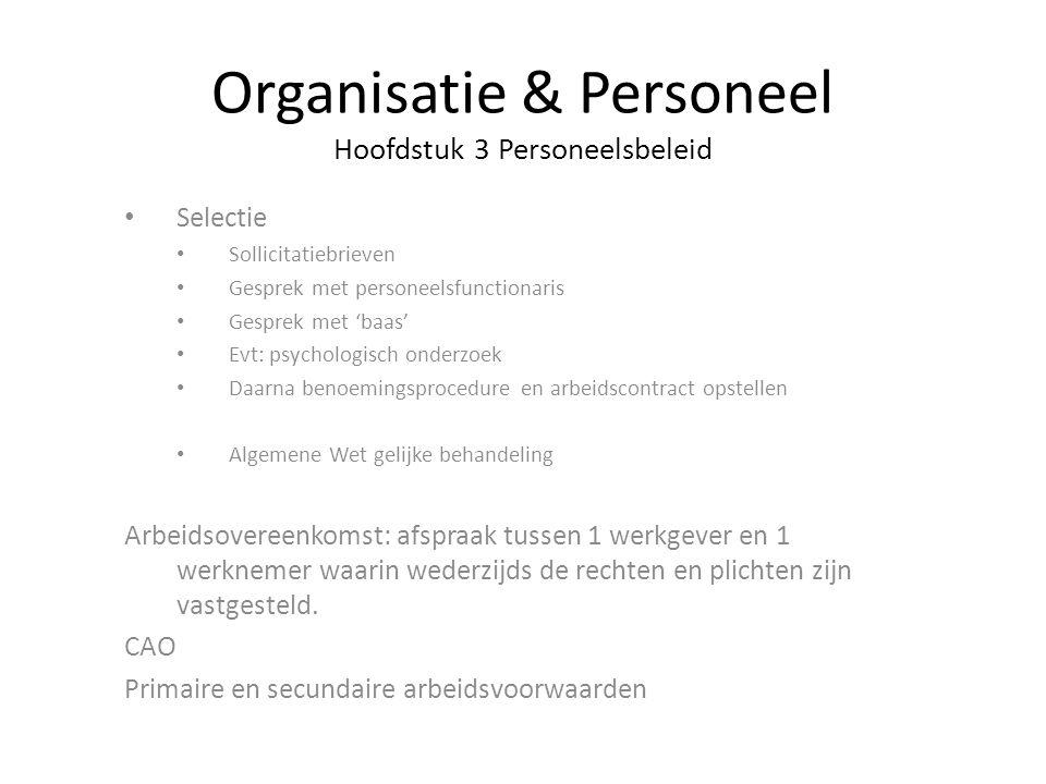 Organisatie & Personeel Hoofdstuk 3 Personeelsbeleid