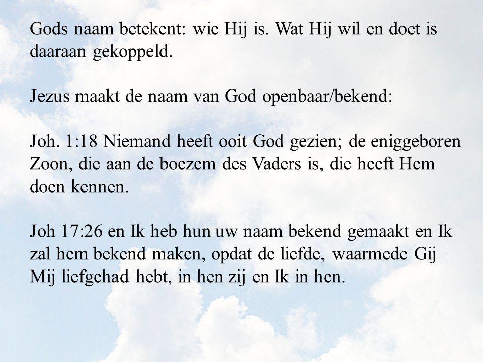 Gods naam betekent: wie Hij is