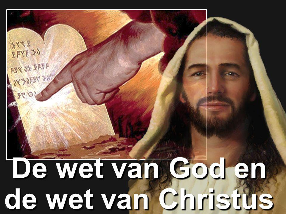 De wet van God en de wet van Christus