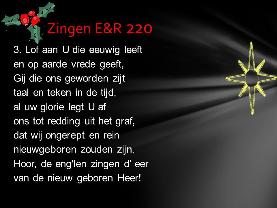 Zingen E&R 220