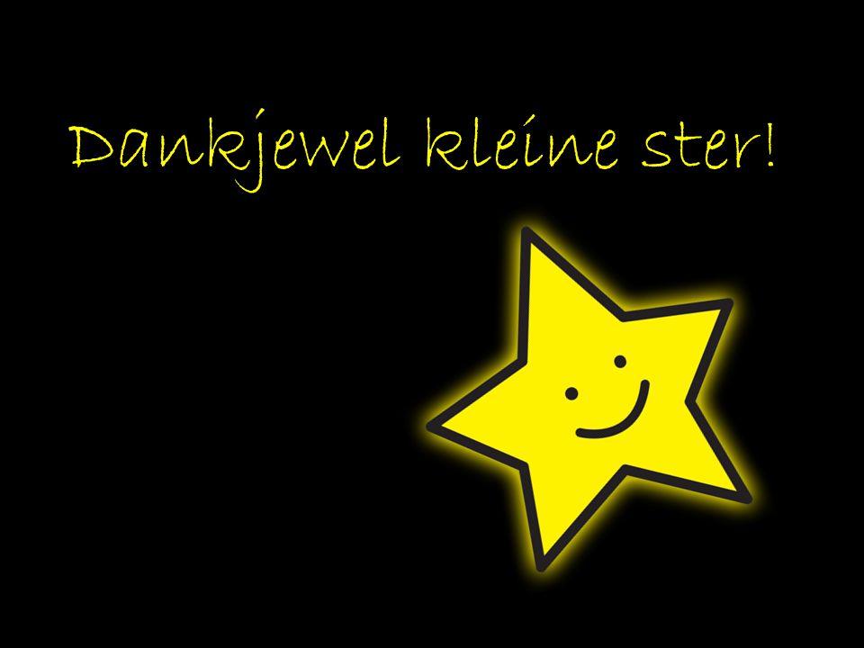 Dankjewel kleine ster!