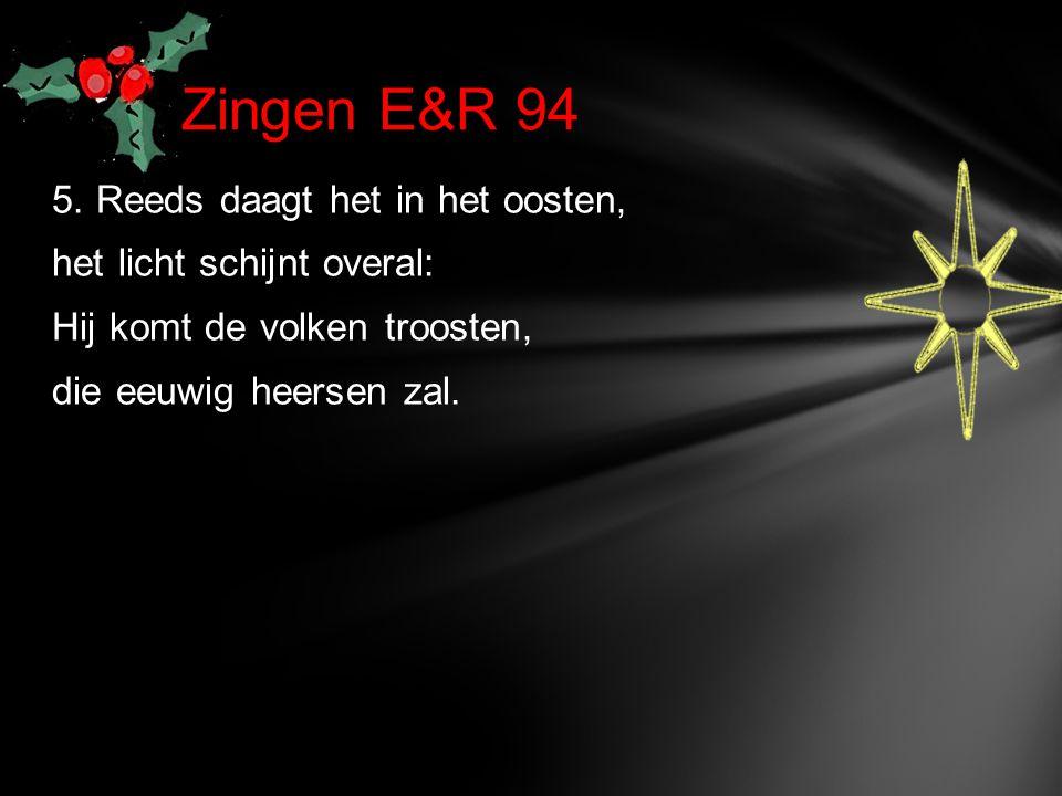 Zingen E&R 94 5.