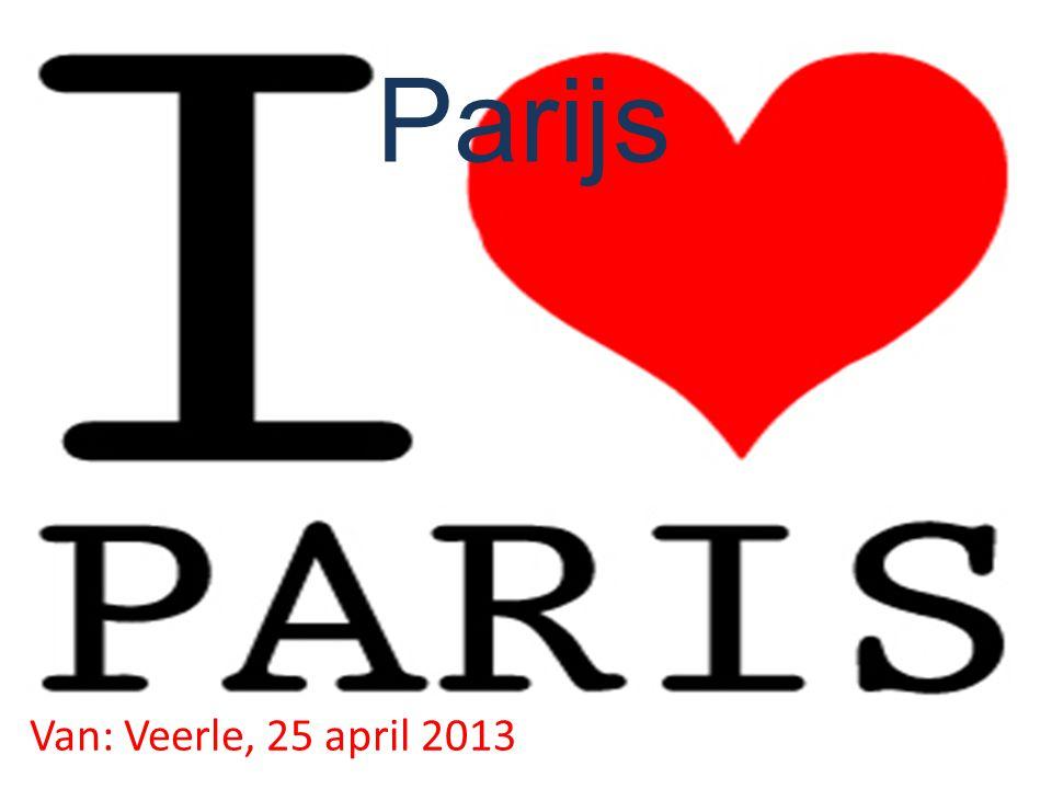 Parijs Van: Veerle, 25 april 2013