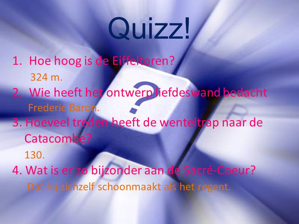 Quizz! Hoe hoog is de Eiffeltoren 324 m.