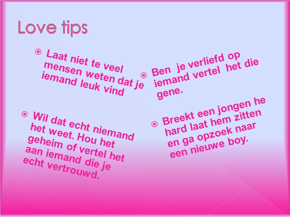 Love tips Ben je verliefd op iemand vertel het die gene.