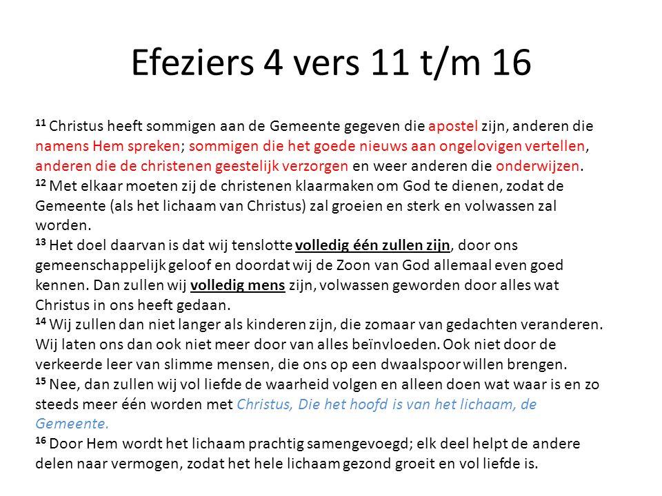 Efeziers 4 vers 11 t/m 16