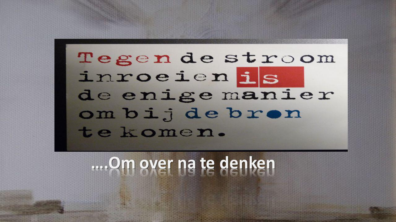 ….Om over na te denken