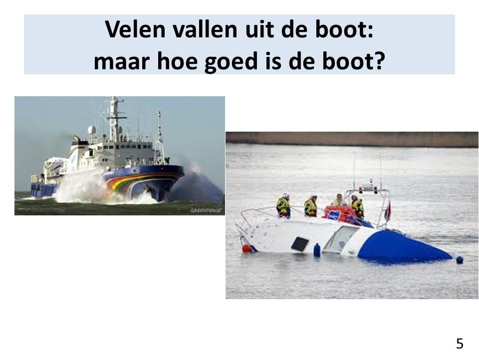Velen vallen uit de boot: maar hoe goed is de boot