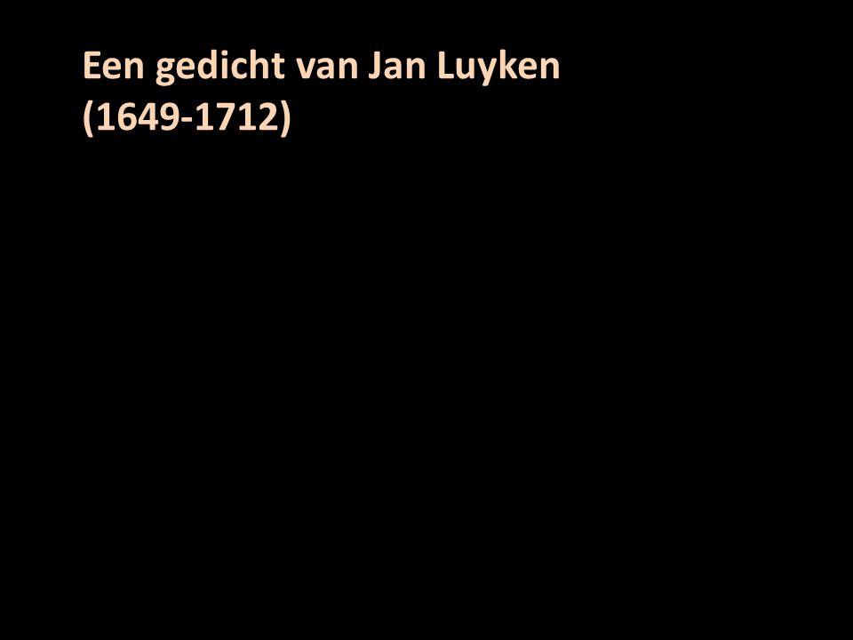 Een gedicht van Jan Luyken (1649-1712)