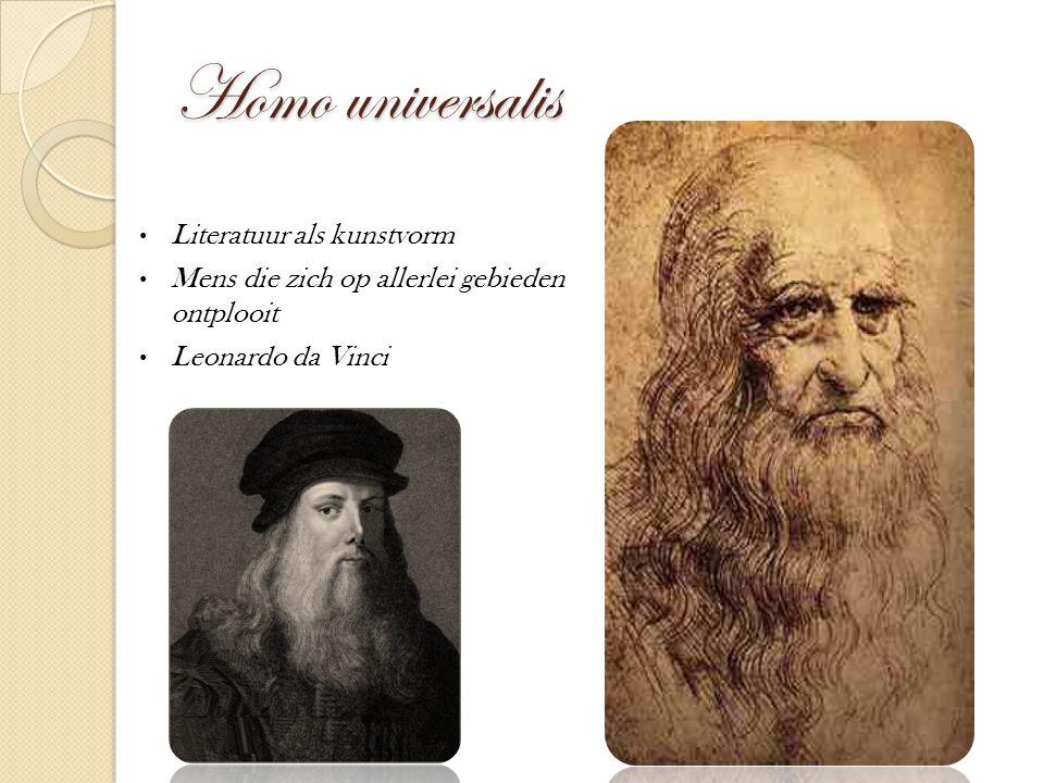 Homo universalis Literatuur als kunstvorm