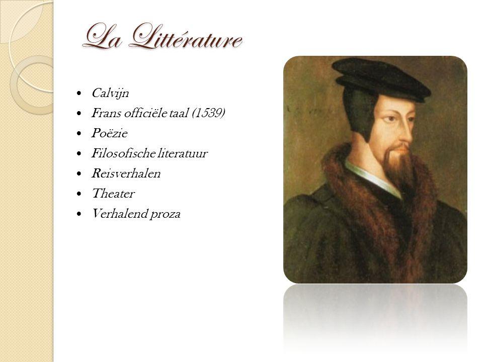 La Littérature Calvijn Frans officiële taal (1539) Poëzie