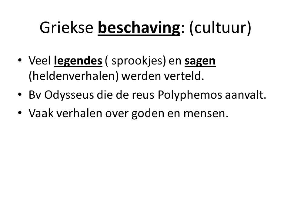Griekse beschaving: (cultuur)