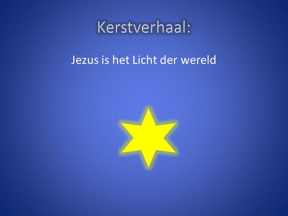 Jezus is het Licht der wereld