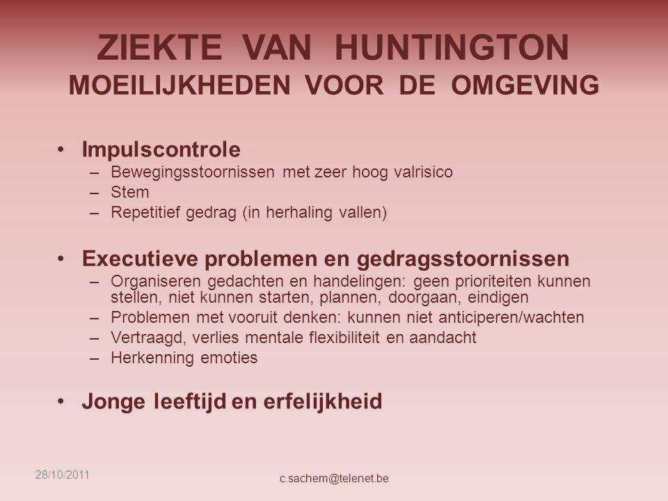 ZIEKTE VAN HUNTINGTON MOEILIJKHEDEN VOOR DE OMGEVING