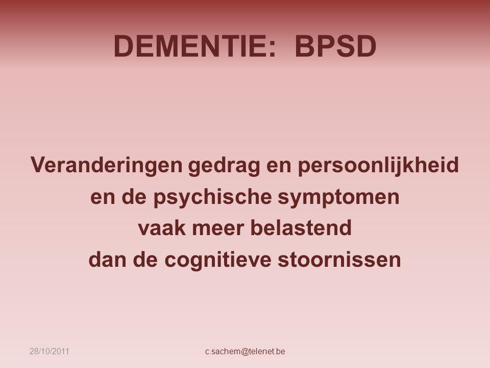 DEMENTIE: BPSD Veranderingen gedrag en persoonlijkheid