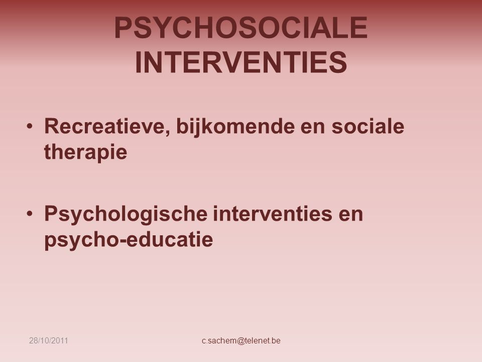 PSYCHOSOCIALE INTERVENTIES