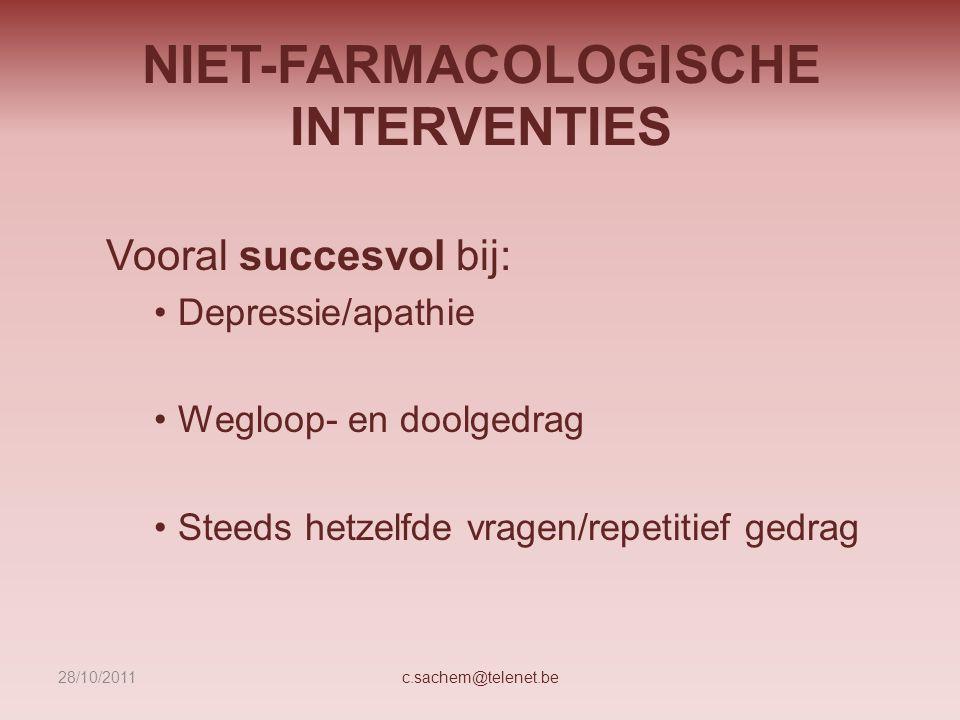 NIET-FARMACOLOGISCHE INTERVENTIES
