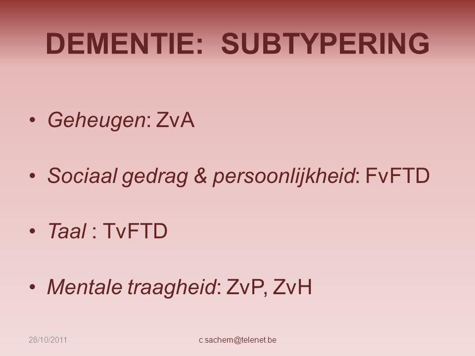 DEMENTIE: SUBTYPERING