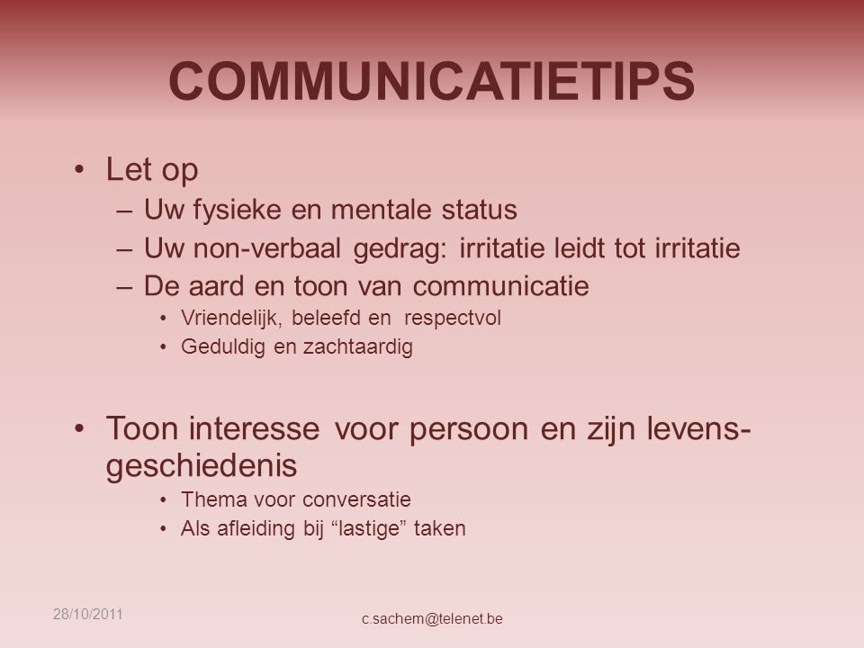 COMMUNICATIETIPS Let op