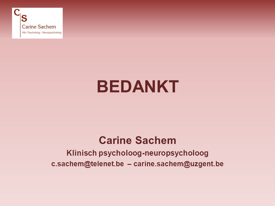 BEDANKT Carine Sachem Klinisch psycholoog-neuropsycholoog