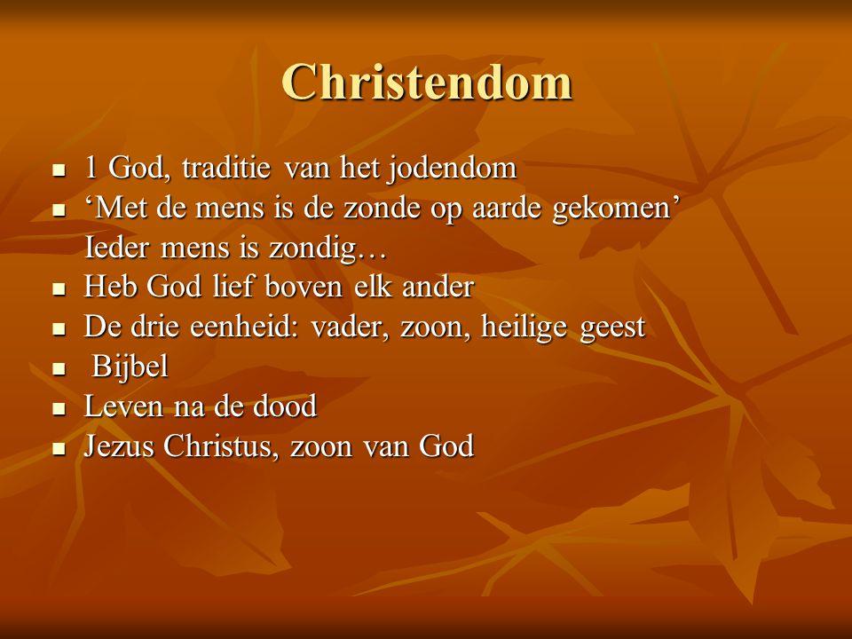 Christendom 1 God, traditie van het jodendom