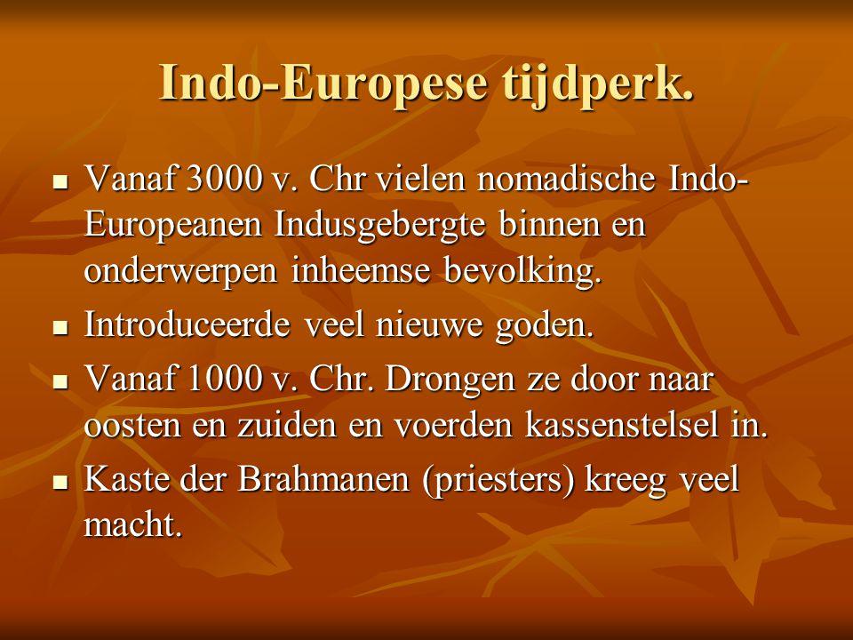 Indo-Europese tijdperk.