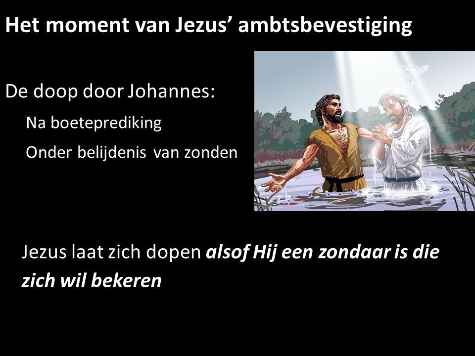 Het moment van Jezus' ambtsbevestiging
