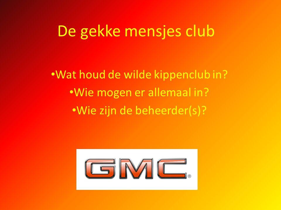 De gekke mensjes club Wat houd de wilde kippenclub in